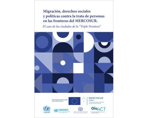 Migración, derechos sociales y políticas contra la trata de personas en las fronteras del MERCOSUR