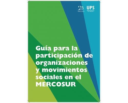 Guía para la participación de organizaciones y movimientos sociales en el MERCOSUR