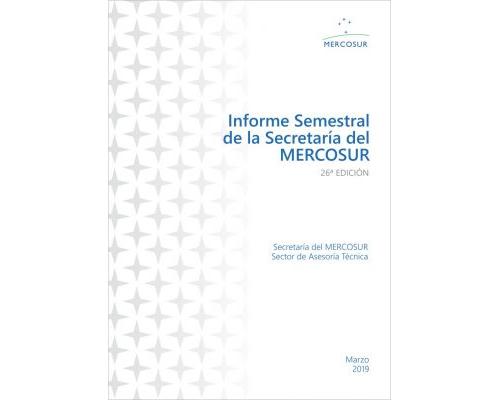 26ª Edición del Informe Semestral – Segundo semestre 2018