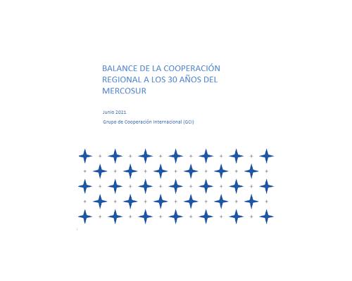 Documento Balance de la cooperación regional a 30 años del MERCOSUR
