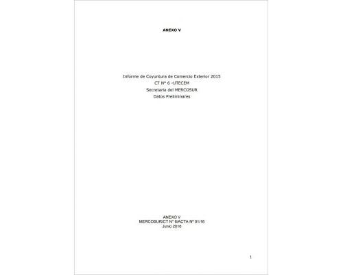 Informe Técnico de Comercio Exterior del MERCOSUR 2015