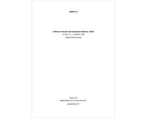 Informe Técnico de Comercio Exterior del MERCOSUR 2016