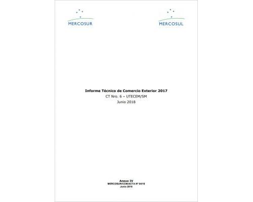 Informe Técnico de Comercio Exterior del MERCOSUR 2017